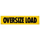"12"" x 72"" Oversize Load Banner"