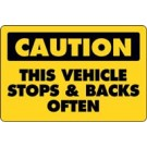 Caution This Vehicle Stops & Backs Often Truck Decal