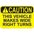 Caution This Vehicle Makes Wide Turns Truck Decal