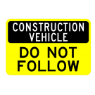 Construction Vehicle Do Not Follow Truck Decal