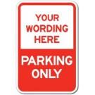 Custom No Parking