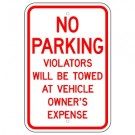 No Parking Violators Will be Towed at Owner's Expense
