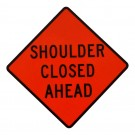 C30a MOD Shoulder Closed Ahead Roll-Up Sign