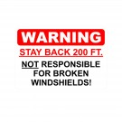 Warning Stay Back 200 Ft. Truck Decal