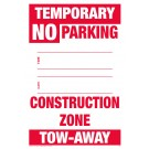 Temporary No Parking Sign - Construction Zone
