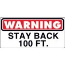 Warning Stay Back 100 Feet Truck Decal