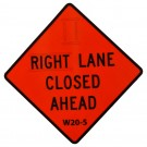 W20-5 Right Lane Closed Ahead Roll-Up Sign