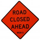 W20-3 Road Closed Ahead Roll-Up Sign