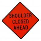 C30a MOD Shoulder Closed Ahead Roll-Up Sign