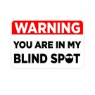 Warning You Are in My Blind Spot Truck Decal