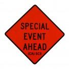 SC5 Special Event Ahead Roll-Up Sign