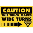 Caution This Truck Makes Wide Turns w/ Arrow Truck Decal